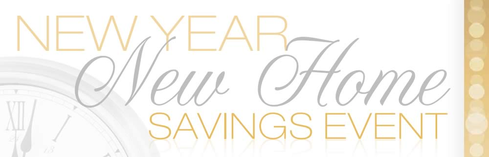 New Year New Home Savings Event